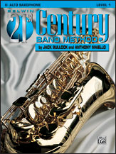 HornHospital.com has Belwin 21st Century Band Method Level 1 - Alto Saxophone